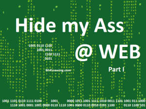 Hide my Ass @ Web - Part 1